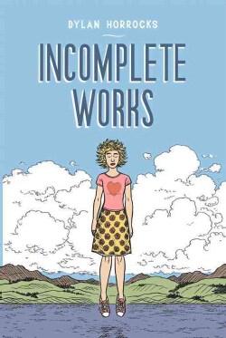 Incomplete Works (Paperback)