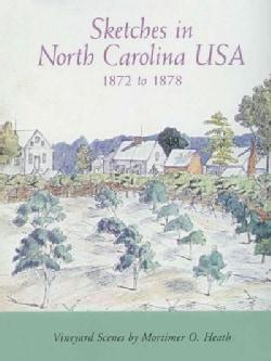 Sketches in North Carolina USA 1872-1878: Vineyard Scenes (Paperback)
