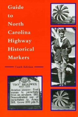 Guide to North Carolina Highway Historical Markers (Paperback)