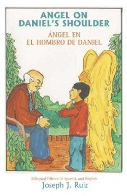 Angel on Daniel's Shoulder (Paperback)