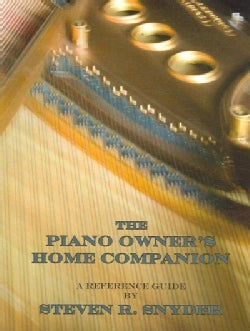 The Piano Owner's Home Companion: A Reference Guide (Paperback)