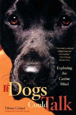 If Dogs Could Talk: Exploring the Canine Mind (Paperback)