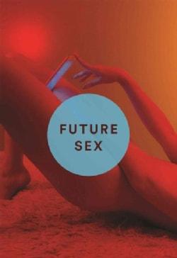 Future Sex (Hardcover)