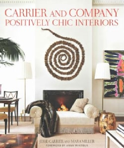 Carrier and Company: Positively Chic Interiors (Hardcover)