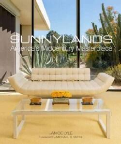 Sunnylands: America's Midcentury Masterpiece (Hardcover)
