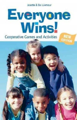 Everyone Wins!: Cooperative Games and Activities (Paperback)
