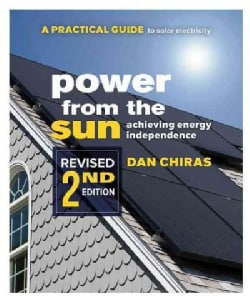 Power from the Sun: A Practical Guide to Solar Electricity (Paperback)