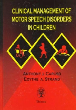 Clinical Management of Motor Speech Disorders in Children (Hardcover)
