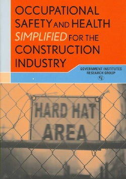 Occupational Safety and Health Simplified for the Construction Industry (Paperback)