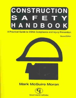 Construction Safety Handbook: A Practical Guide to Osha Compliance and Injury Prevention (Paperback)
