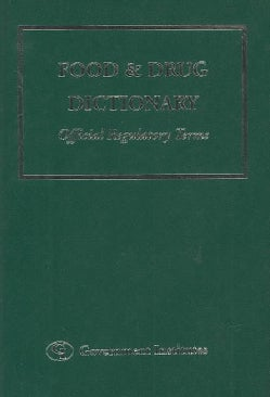 Food and Drug Dictionary: Official Regulatory Terms (Paperback)