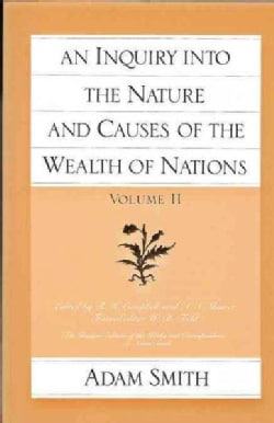 An Inquiry into the Nature and Causes of the Wealth of Nations (Paperback)