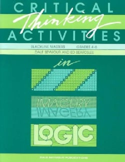 Critical Thinking Activities in Patterns, Imagery, Logic (Paperback)