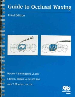 Guide To Occlusal Waxing (Spiral bound)