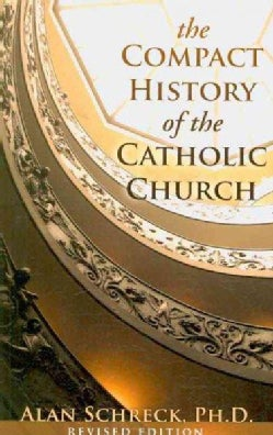 The Compact History of the Catholic Church (Paperback)