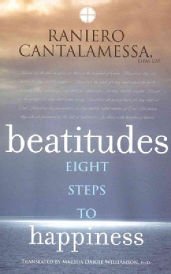 Beatitudes: Eight Steps to Happiness (Paperback)
