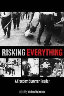 Risking Everything: A Freedom Summer Reader (Paperback)
