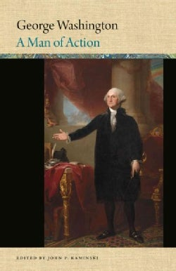 George Washington: A Man of Action (Hardcover)