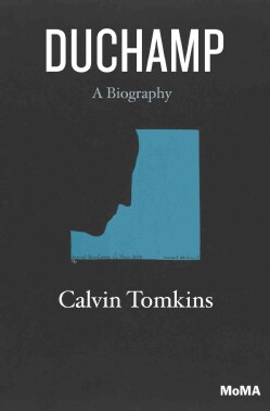 Duchamp: A Biography (Paperback)