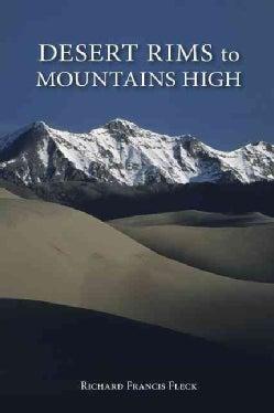 Desert Rims to Mountains High (Paperback)
