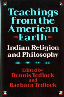 Teachings from the American Earth: Indian Religion and Philosophy (Paperback)