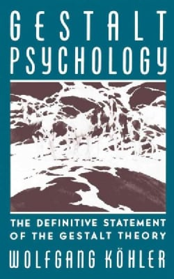 Gestalt Psychology: An Introduction to New Concepts in Modern Psychology (Paperback)