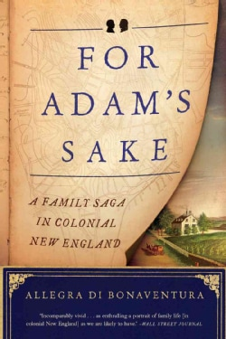 For Adam's Sake: A Family Saga in Colonial New England (Paperback)