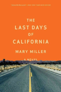The Last Days of California (Paperback)