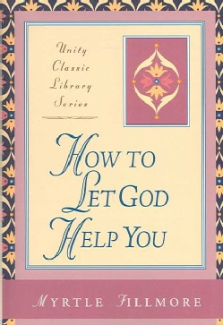 How to Let God Help You (Paperback)
