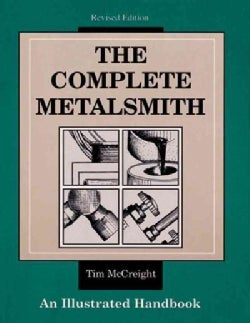 The Complete Metalsmith: An Illustrated Handbook (Paperback)