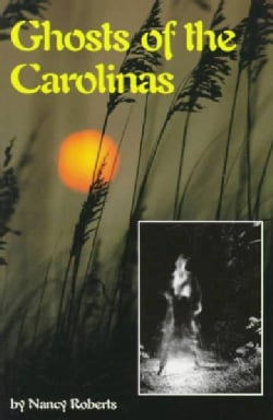 Ghosts of the Carolinas (Paperback)