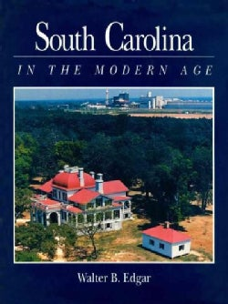 South Carolina in the Modern Age (Paperback)