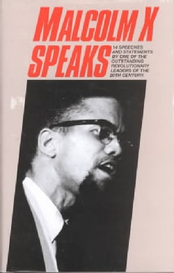 Malcolm X Speaks: Selected Speeches and Statements (Hardcover)