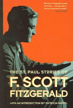 The St. Paul Stories of F. Scott Fitzgerald (Paperback)