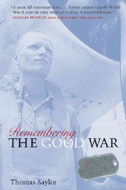 Remembering the Good War: Minnesota's Greatest Generation (Paperback)