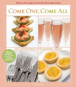 Come One Come All: Easy Entertaining With Seasonal Menus (Hardcover)