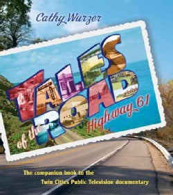 Tales of the Road: Highway 61 (Hardcover)
