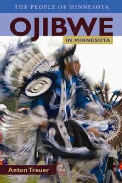 Ojibwe in Minnesota (Paperback)
