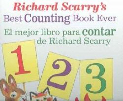 Richard Scarry' s Best Counting Book Ever/ El Mejor Libro Para Contar De Richard Scarry (Hardcover)