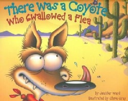 There Was a Coyote Who Swallowed a Flea (Hardcover)
