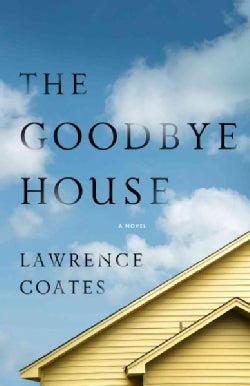 The Goodbye House (Hardcover)