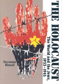 The Holocaust: The World and the Jews, 1933-1945 (Paperback)