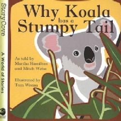 Why Koala Has a Stumpy Tail (Paperback)