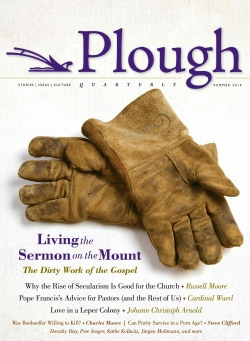 Plough Quarterly No. 1, Summer 2014: Living the Sermon on the Mount (Paperback)
