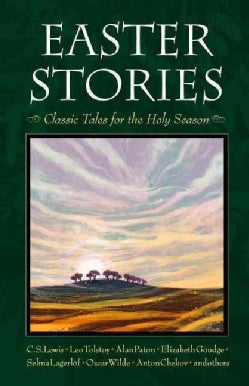 Easter Stories: Classic Tales for the Holy Season (Paperback)