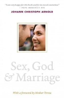 Sex, God, & Marriage (Paperback)