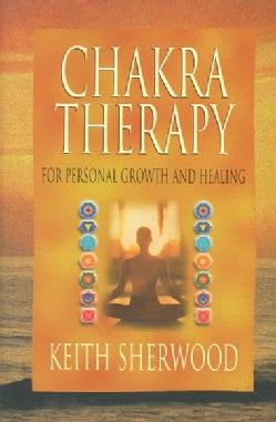 Chakra Therapy: For Personal Growth & Healing (Paperback)