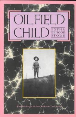 Oil Field Child (Paperback)