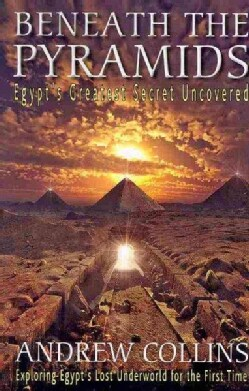Beneath the Pyramids: Egypt's Greatest Secret Uncovered (Paperback)
