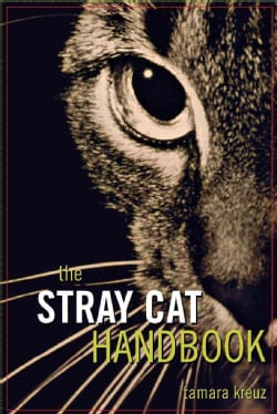 The Stray Cat Handbook (Paperback)